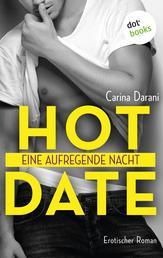 Hot Date - Eine aufregende Nacht - Roman