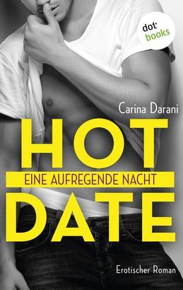 Hot Date - Eine aufregende Nacht