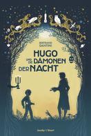 Bertrand Santini: Hugo und die Dämonen der Nacht ★★★★