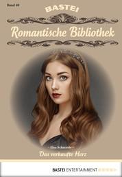Romantische Bibliothek - Folge 40 - Das verkaufte Herz
