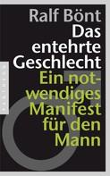 Ralf Bönt: Das entehrte Geschlecht ★★★