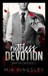 Ruthless Devotion