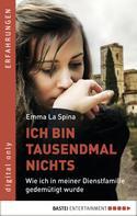 Emma La Spina: Ich bin tausendmal nichts ★★★★