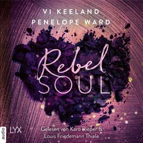 Rebel Soul - Rush-Serie, Teil 1 (Ungekürzt)