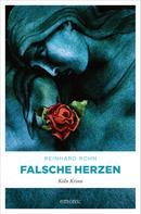 Reinhard Rohn: Falsche Herzen ★★★★