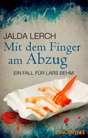 Jalda Lerch: Mit dem Finger am Abzug ★★★★