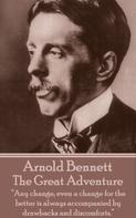 Arnold Bennett: The Great Adventure