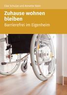 Eike Schulze: Zuhause wohnen bleiben