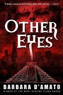 Barbara D'Amato: Other Eyes