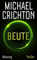 Michael Crichton: Beute ★★★★