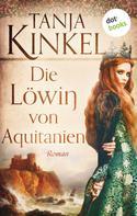 Tanja Kinkel: Die Löwin von Aquitanien ★★★★