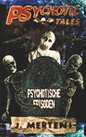 J. Mertens: Psychotic Tales