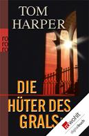 Tom Harper: Die Hüter des Grals ★★★★