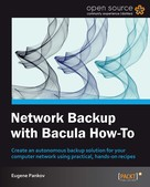 Eugene Pankov: Network Backup with Bacula How-To