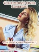 Constanza von Blumenau: Geheimnisse einer Lehrerin ★★★