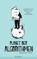 Sebastian Stiller: Planet der Algorithmen ★★★