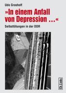 Udo Grashoff: In einem Anfall von Depression ... ★★★★★