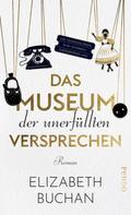 Elizabeth Buchan: Das Museum der unerfüllten Versprechen ★★★★