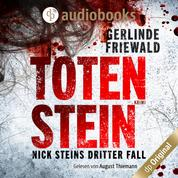 Totenstein - Nick-Stein-Reihe, Band 3 (Ungekürzt)
