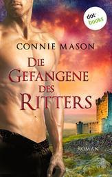 Die Gefangene des Ritters - Roman