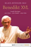 Klaus-Rüdiger Mai: Benedikt XVI. ★★★★★