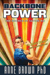 Backbone Power - The Science of Saying No