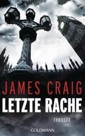 James Craig: Letzte Rache ★★★★