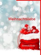 Weihnachtsliebe - Adventskalender