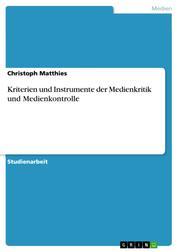 Kriterien und Instrumente der Medienkritik und Medienkontrolle