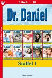 Dr. Daniel Staffel 1 – Arztroman - E-Book 1-10