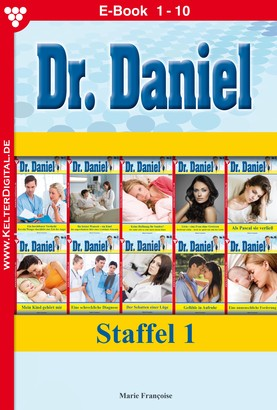 Dr. Daniel Staffel 1 – Arztroman