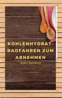 André Sternberg: Kohlenhydrat-Radfahren zum Abnehmen