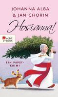 Johanna Alba: Hosianna! ★★★★