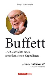 Buffett - Die Geschichte eines amerikanischen Kapitalisten