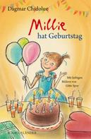 Dagmar Chidolue: Millie hat Geburtstag ★★★★★