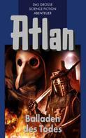 Hans Kneifel: Atlan 10: Balladen des Todes (Blauband) ★★★★★