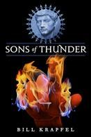 Bill Krapfel: Sons of Thunder