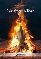 Harald Wieczorek: Die Geige im Feuer