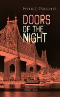Frank L. Packard: Doors of the Night (Thriller Classic)