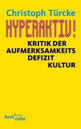 Hyperaktiv! - Kritik der Aufmerksamkeitsdefizitkultur