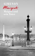 Georges Simenon: Maigret und sein Toter