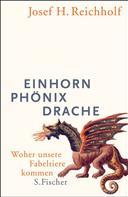 Josef H. Reichholf: Einhorn, Phönix, Drache ★★★★