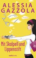 Alessia Gazzola: Mit Skalpell und Lippenstift ★★★