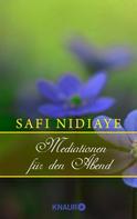 Safi Nidiaye: Meditationen für den Abend ★★★