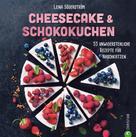 Lena Söderström: Backbuch: Cheesecake & Schokokuchen - 55 unwiderstehliche Rezepte für Naschkatzen. ★★★★