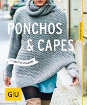 Ponchos und Capes stricken - Vielseitige Begleiter