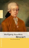 Fritz Hennenberg: Wolfgang Amadeus Mozart