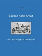 Rainer Jäckle: Einfach harte Arbeit