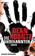 Dean Koontz: Die Unbekannten ★★★★