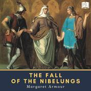 The Fall of the Nibelungs